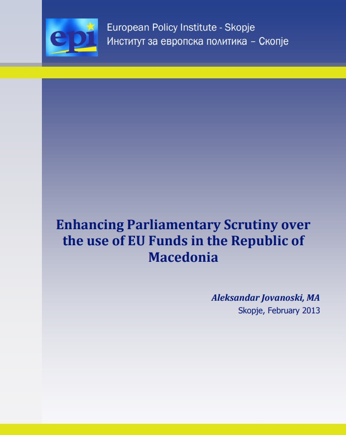 "Executive summary ""Enhancing Parliamentary Scrutiny over the use of EU funds in the Republic of Macedonia"""