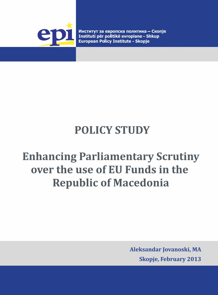 Enhancing Parliamentary Scrutiny Over the use of EU Funds in the Republic of Macedonia