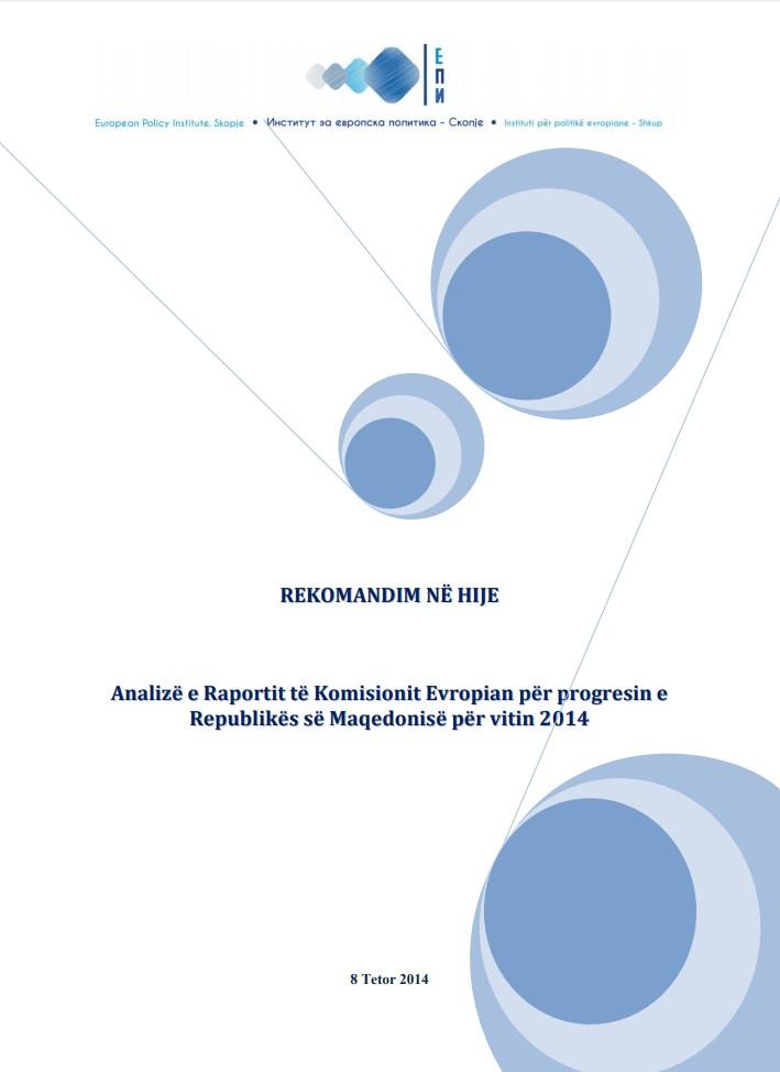 Rekomandim në hije – Analiza e Raportit të Komisionit Evropian për progresin e Maqedonisë për vitin 2014