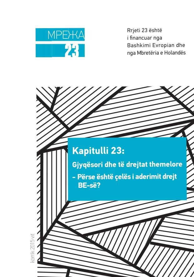 """Broshurë: """"Kapitulli 23: Gjyqësori dhe të drejtat themelore – Përse është çelës i aderimit drejt BE-së?"""""""