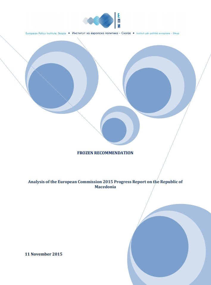 Frozen Recommendation – Analysis of the European Commission 2015 Progress Report on the Republic of Macedonia