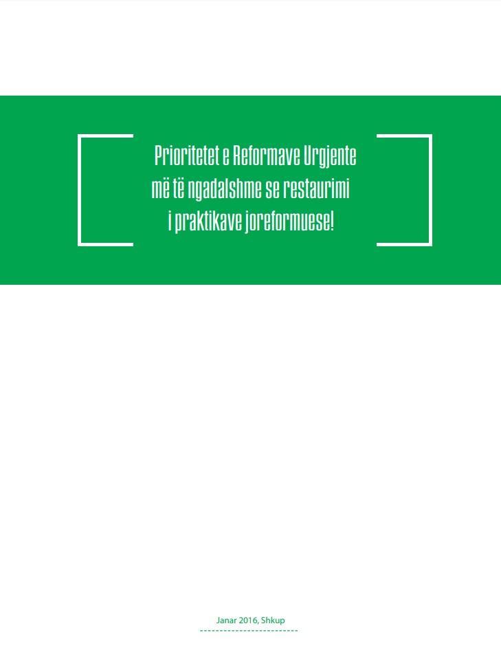 Prioritetet e Reformave Urgjente më të ngadalshme se restaurimi i praktikave joreformuese!
