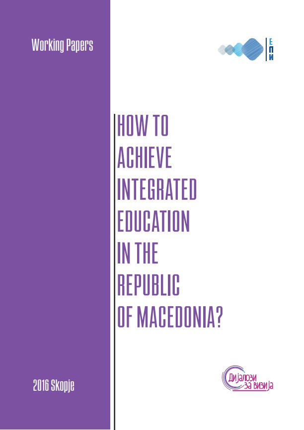 Social Cohesion: How to Achieve Integrated Education in the Republic of Macedonia?