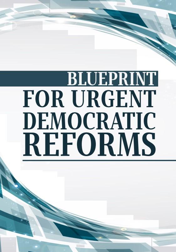 Blueprint for urgent democratic reforms