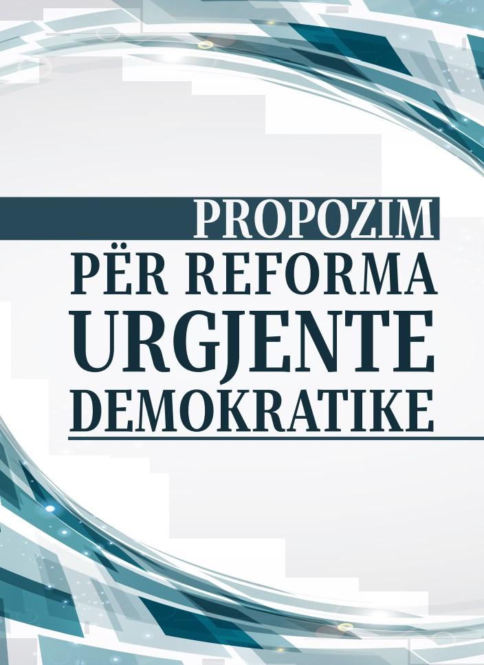 Propozim për reforma urgjente demokratike
