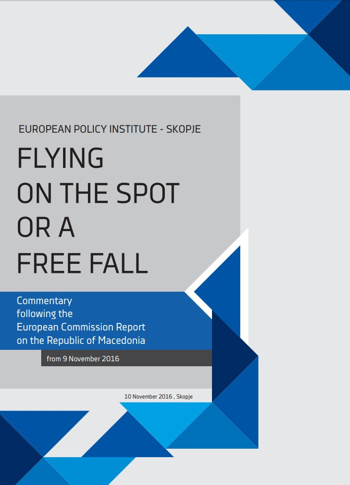 Flying on the Spot or a Free Fall – Commentary on the EC Progress Report for Macedonia