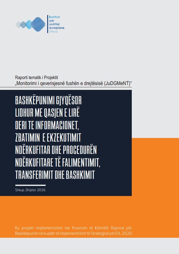 JuDGMeNT: Raport tematik për bashkëpunim gjyqësor ndërkufitar