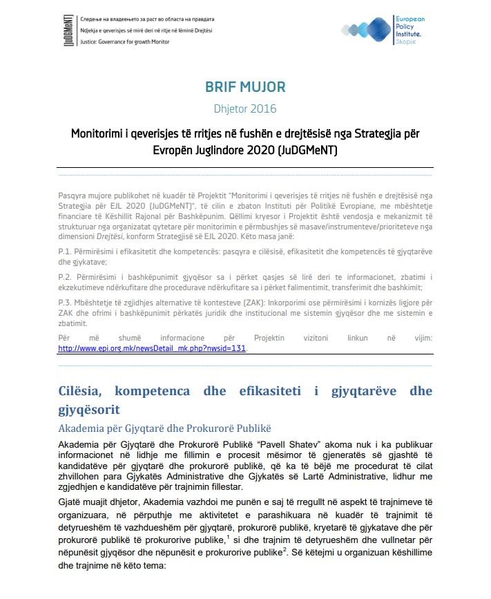 Pasqyrat për muajin nentor të Dhjetor 2016 nga monitorimi i zbatimit të Strategjisë për Evropën Juglindore 2020, dimensioni Drejtësi