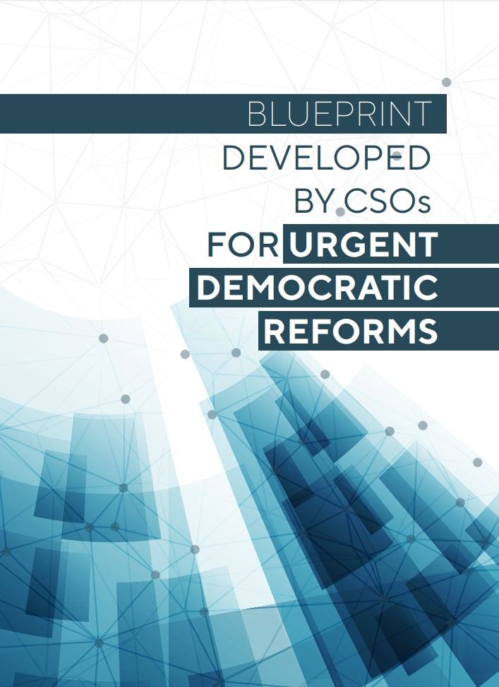 Blueprint Developed by CSOs for Urgent Democratic Reforms