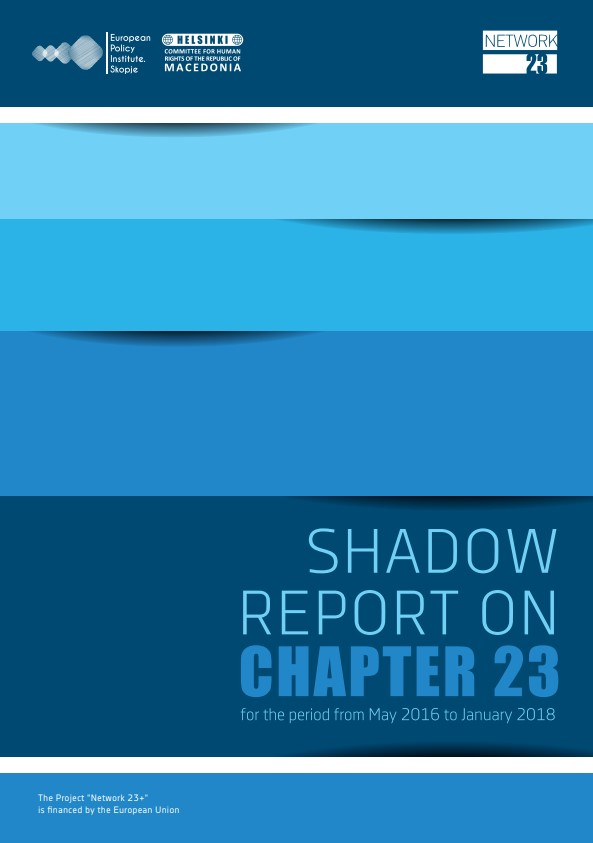Shadow Report on Chapter 23 (May 2016 – January 2018)