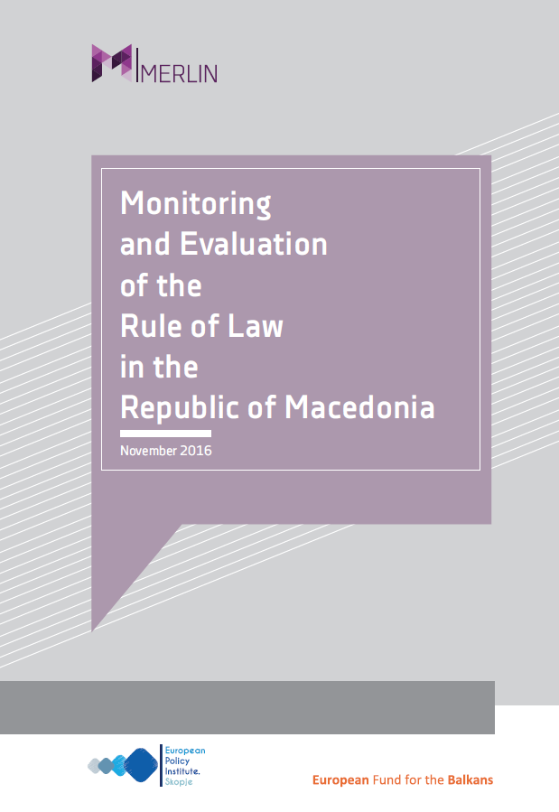 Monitoring and Evaluation of the Rule of Law in the Republic of Macedonia [MERLIN WB]