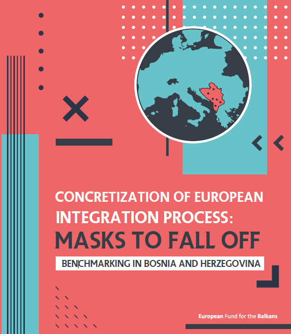 [Benchmarking in BiH] Concretization of European Integration Process: Masks to Fall off