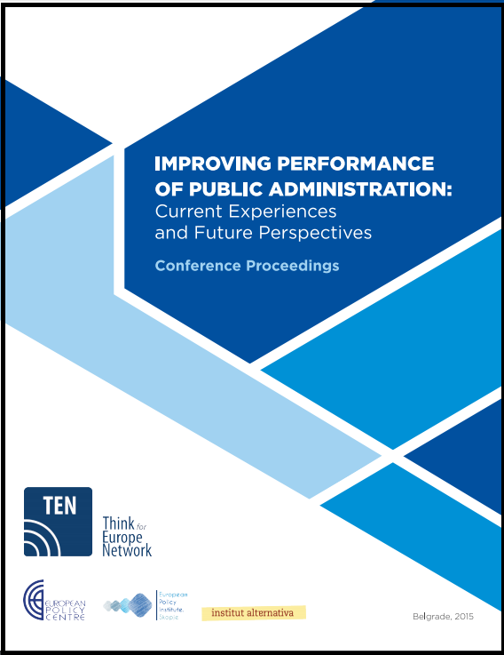 Improving Performance of Public Administration: Current Experiences and Future Perspectives (Conference Proceedings)