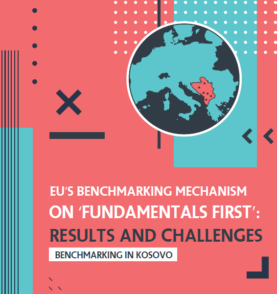 [Benchmarking in Kosovo] EU's Benchmarking Mechanism on 'Fundamentals First': Results and Challenges