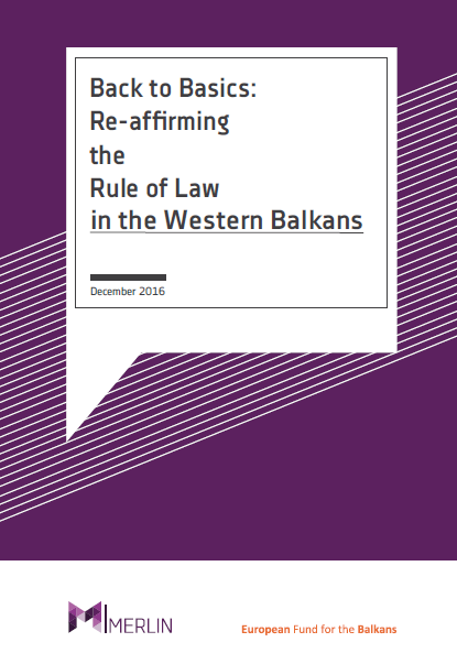 Back to Basics: Re-affirming the Rule of Law in the Western Balkans [MERLIN WB]