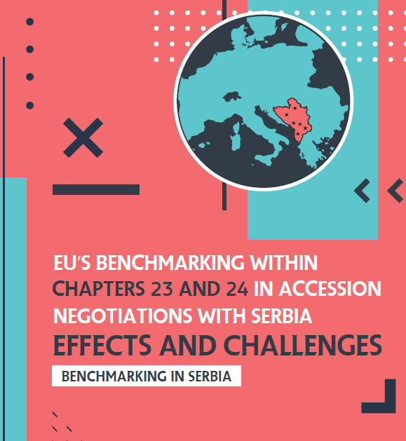 [Benchmarking in Serbia] EU's Benchmarking within Chapters 23 and 24 in Accession Negotiations with Serbia – Effects and Challenges