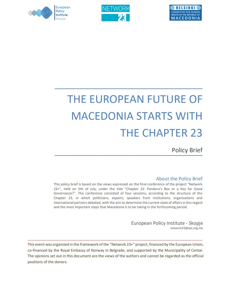 THE EUROPEAN FUTURE OF MACEDONIA STARTS WITH THE CHAPTER 23