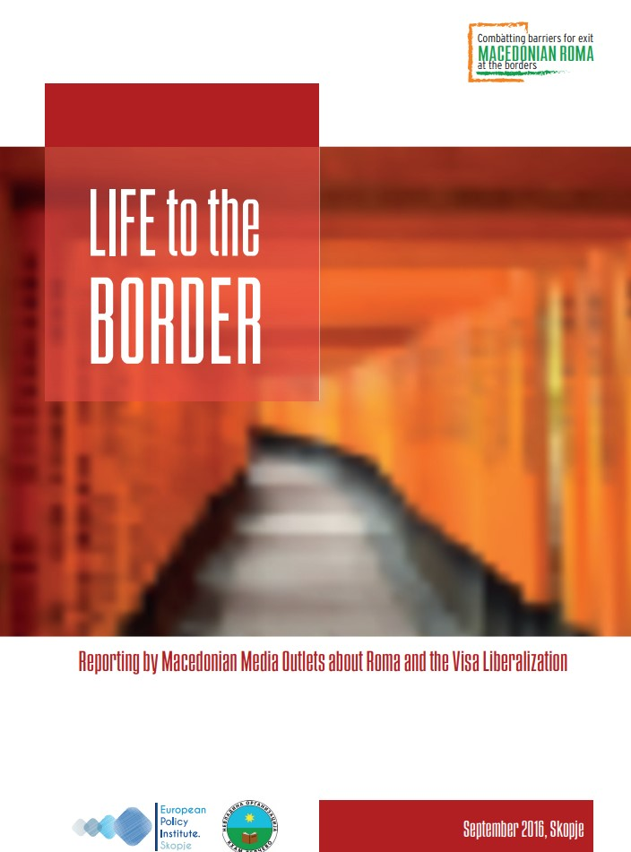 Life to the Border – Reporting by Macedonian Media Outlets about Roma and the Visa Liberalization