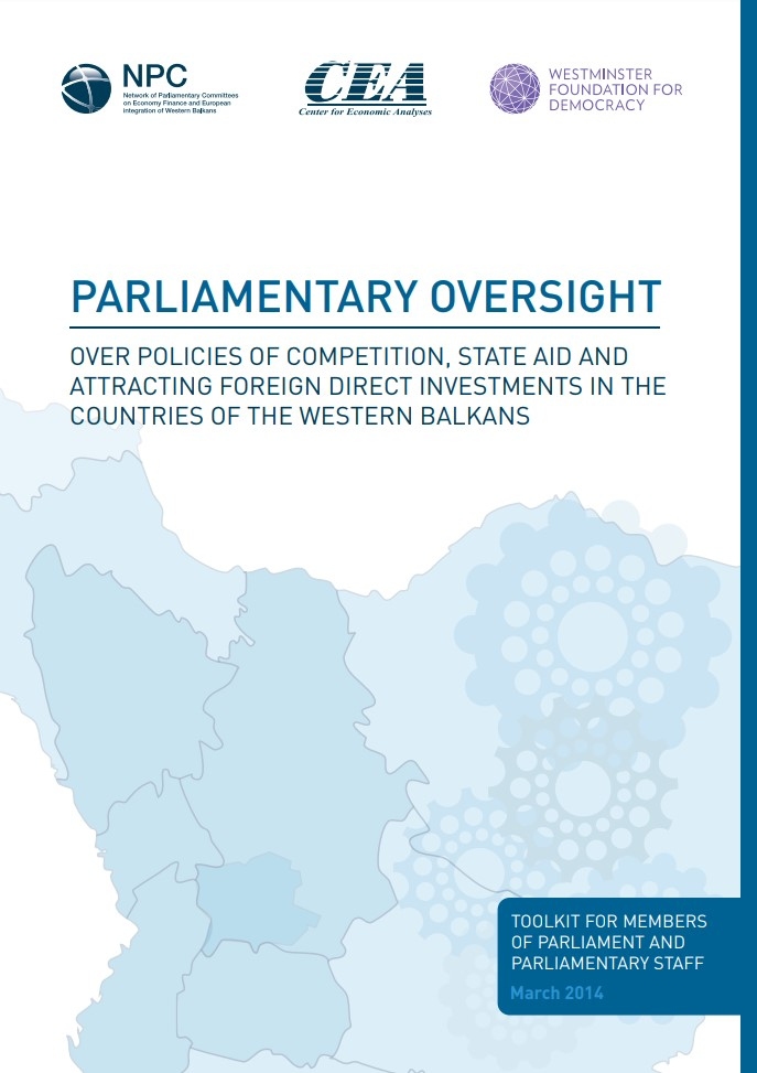 Parliamentary oversight over the policies of competition, state aid and attracting foreign direct investments in the countries of Western Balkans