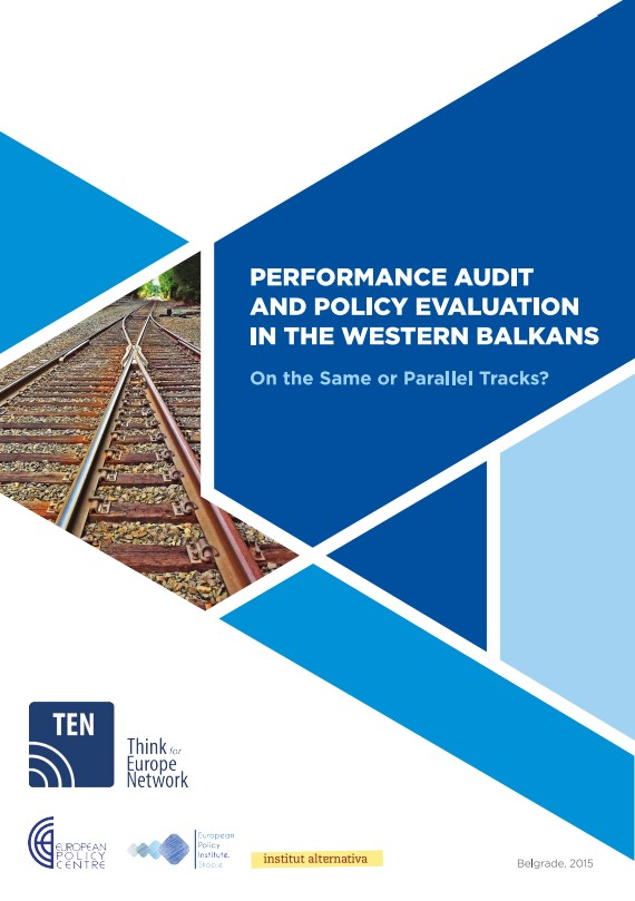 Performance Audit and Policy Evaluation in the Western Balkans: On the Same or Parallel Tracks?