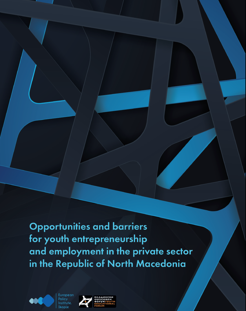 Opportunities and barriers for youth entrepreneurship and employment in the private sector in the Republic of North Macedonia