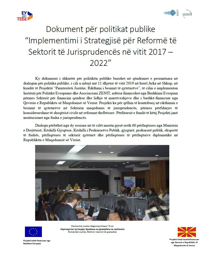 """Dokument për politikat publike """"Implementimi i Strategjisë për Reformë të Sektorit të Jurisprudencës në vitit 2017 – 2022"""""""