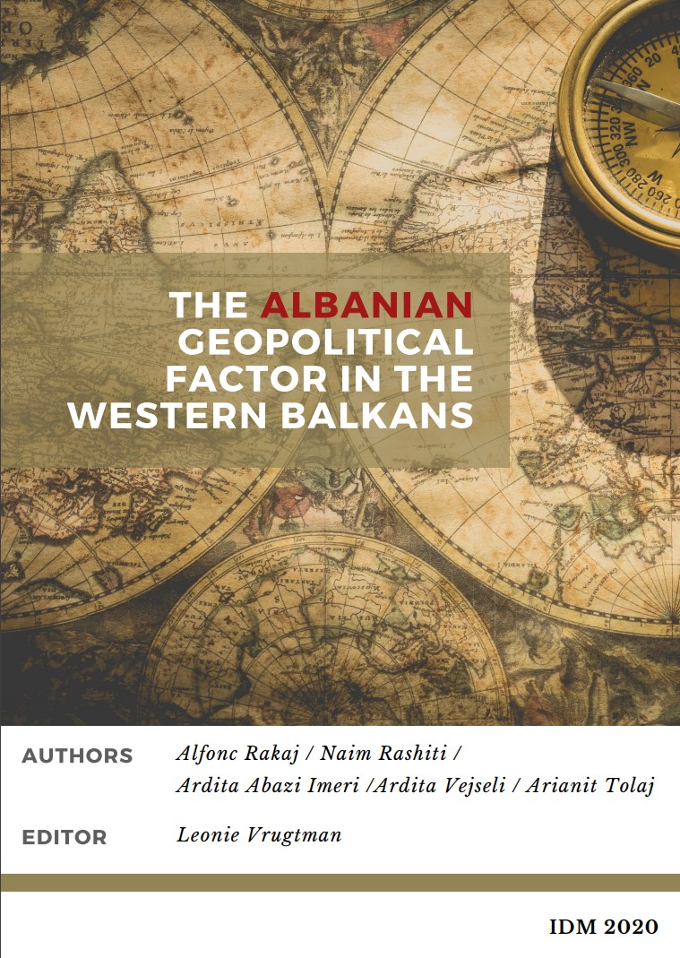 The Albanian Geopolitical Factor in the Western Balkans