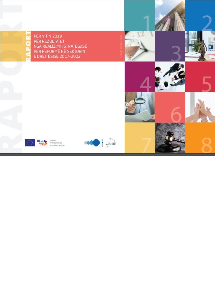 Raport për vitin 2019 për rezultatet nga realizimi i strategjisë për reformë në sektorin e drejtësisë 2017 – 2022